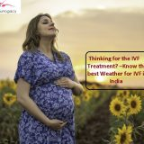 know best wheather in ivf in india
